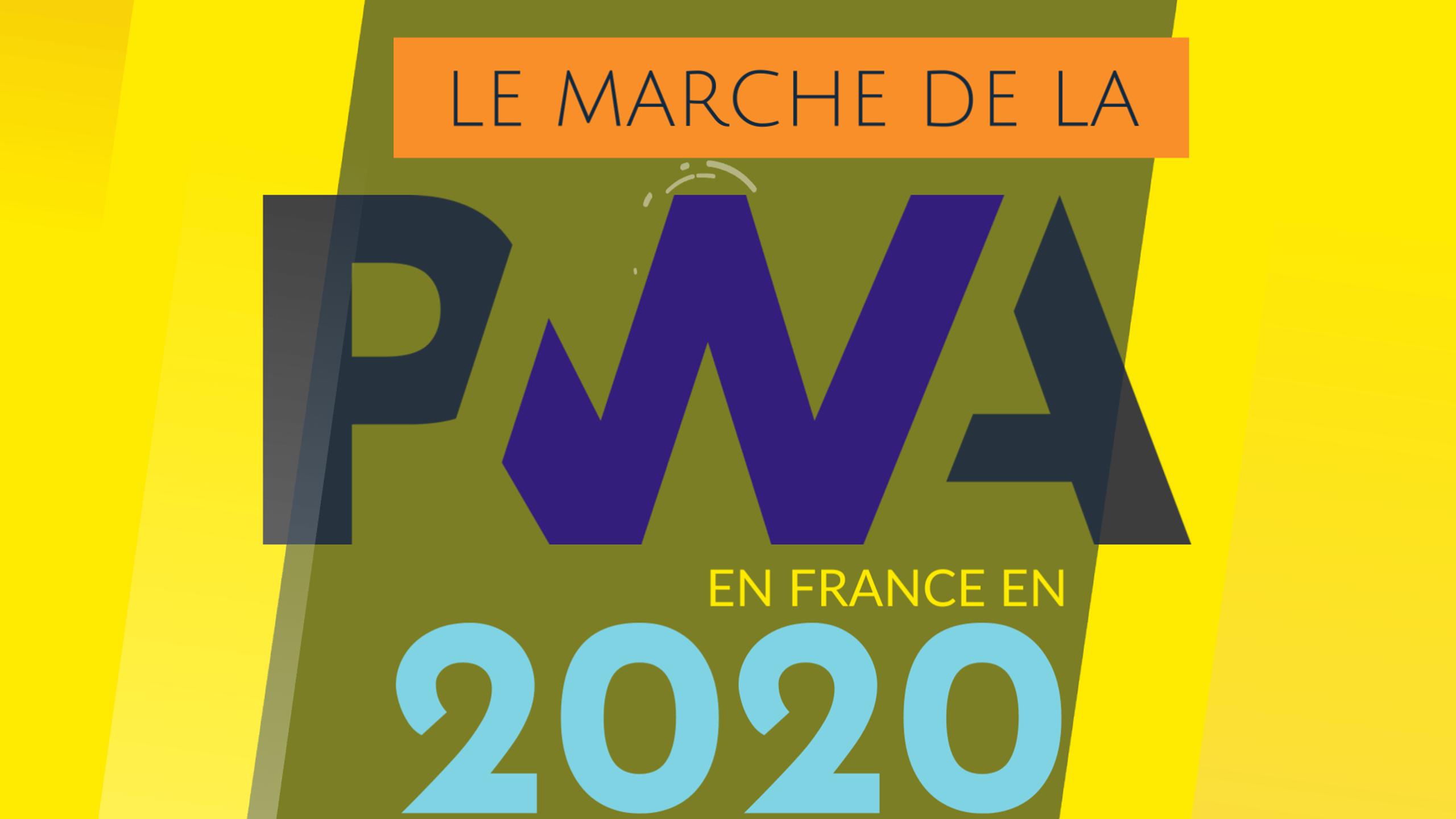 Marché de la PWA (Progressive Web App) France 2020
